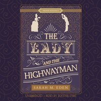 The Lady and the Highwayman - Sarah M. Eden