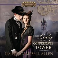 The Lady in the Coppergate Tower - Nancy Campbell Allen