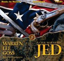 A Civil War Story: Jed - Warren Lee Goss