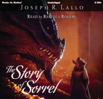 The Story of Sorrel - Joseph R. Lallo