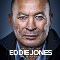 My Life and Rugby: The Autobiography - Eddie Jones