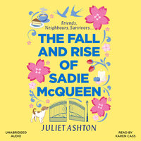 The Fall and Rise of Sadie McQueen - Juliet Ashton