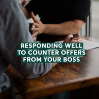 Responding Well to Counter Offers From Your Boss - Kirsty Poltock