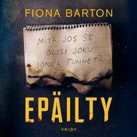 Epäilty - Fiona Barton