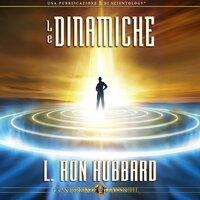 Le Dinamiche - L. Ron Hubbard