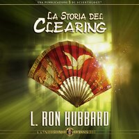 La Storia del Clearing - L. Ron Hubbard