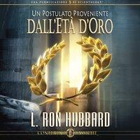 Un Postulato Proveniente - L. Ron Hubbard