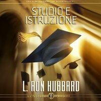 Studio e Istruzione - L. Ron Hubbard