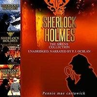 Sherlock Holmes: The Sirens Collection - Pennie Mae Cartawick