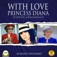 With Love: Princess Diana – Interviews & Remembrances - Geoffrey Giuliano