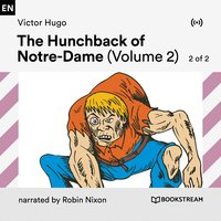 The Hunchback of Notre-Dame (Volume 2, 2 of 2) - Victor Hugo