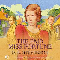 The Fair Miss Fortune - D.E. Stevenson