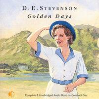 Golden Days - D.E. Stevenson