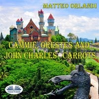 Cammie, Orestes And John Charles' Carrots - Matteo Orlandi