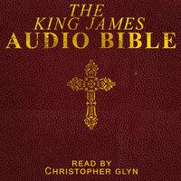 The King James Audio Bible - Various authors