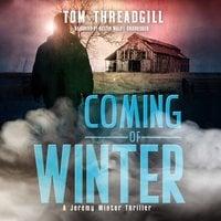 Coming of Winter - Tom Threadgill