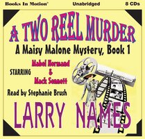 A Two Reel Murder - Larry Names