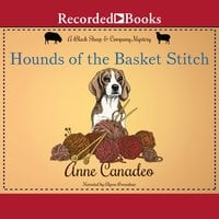 Hounds of the Basket Stitch - Anne Canadeo