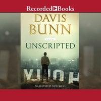 Unscripted - Davis Bunn