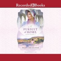 A Pursuit of Home - Kristi Ann Hunter