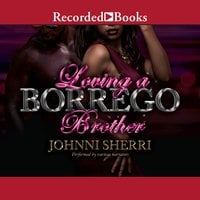 Loving a Borrego Brother - Johnni Sherri
