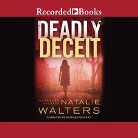 Deadly Deceit - Natalie Walters