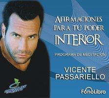 Afirmaciones para tu Poder Interior - Vicente Passariello