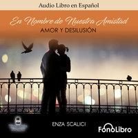 Amor y Desilusion - Enza Scalici