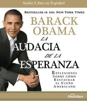 La Audacia de la Esperanza - Barack Obama