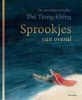 Sprookjes van overal - Thé Tjong-Khing