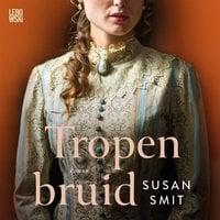Tropenbruid - Susan Smit