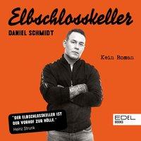 Elbschlosskeller - Daniel Schmidt