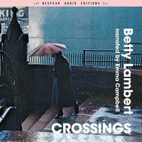 Crossings - Betty Lambert