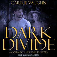 Dark Divide & Badlands Witch - Carrie Vaughn
