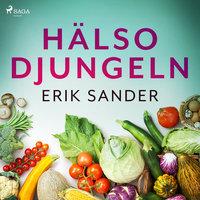 Hälsodjungeln - Erik Sander