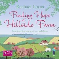 Finding Hope at Hillside Farm - Rachael Lucas