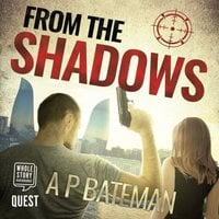 From The Shadows - A.P. Bateman
