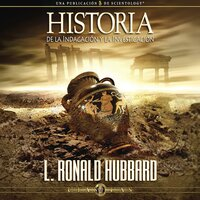 Historia de la Indagación y la Investigación - L. Ron Hubbard