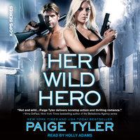 Her Wild Hero - Paige Tyler
