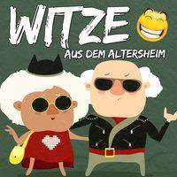 Witze aus dem Altersheim - Der Spassdigga