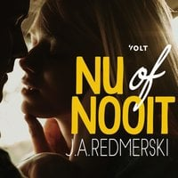 Nu of nooit - J.A. Redmerski