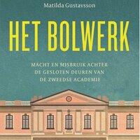 Het bolwerk - Matilda Gustavsson