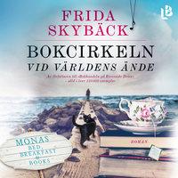 Bokcirkeln vid världens ände - Frida Skybäck