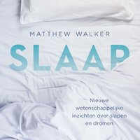 Slaap - Matthew Walker