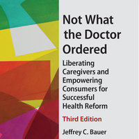 Not What the Doctor Ordered - Jeffery Bauer