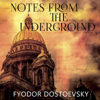 Notes from the Underground (Fyodor Dostoevsky)