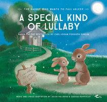 A Special Kind of Lullaby - Carl-Johan Forssén Ehrlin, Jacob Hallberg, Odessa Koppfeldt