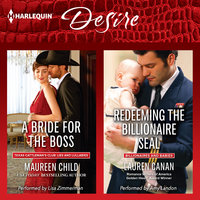 A Bride for the Boss & Redeeming the Billionaire SEAL - Maureen Child, Lauren Canan