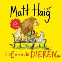 Eefje en de dieren - Matt Haig
