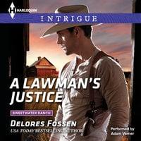 A Lawman's Justice - Delores Fossen